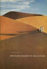 Frühlingsfahrt in die Sahara