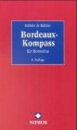 Bordeaux-Kompaß für Rotweine