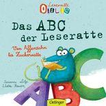 Leseratte Otilie. Von Affenzahn bis Zuckerwatte, das ABC der Leseratte.