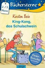 King-Kong, das Schulschwein