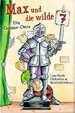 Max und die Wilde Sieben - Die Geister-Oma