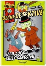 Olchi-Detektive 1 - Jagd auf die Gully-Gangster