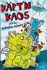 Käpt'n Kaos und die Schoko-Aliens
