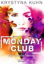 Monday Club - Der zweite Verrat
