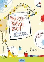 Krickel-Krakel-Buch. Bilder zum Weitermalen