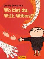 Wo bist du, Willi Wiberg