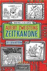 Albert Zweisteins Zeitkanone - Bei den Rittern