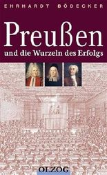 Preussen und die Wurzeln des Erfolgs