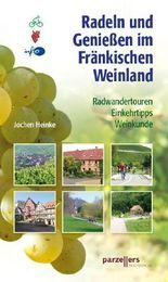 Radeln und Genießen im Fränkischen Weinland