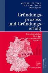 Grndungsprozess Und Grndungserfolg/ Founding Process and Start-up Success
