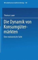 Die Dynamik von Konsumgütermärkten