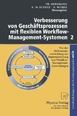 Verbesserung von Geschäftsprozessen mit flexiblen Workflow-Management-Systemen 2