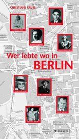 Berlin - Wer lebte wo