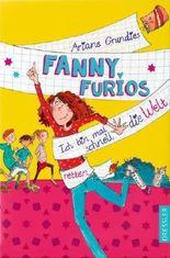 Fanny Furios - Ich bin mal schnell die Welt retten