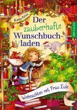 Der zauberhafte Wunschbuchladen - Weihnachten mit Frau Eule