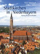 Stadtkirchen in Niederbayern