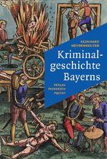 Kriminalgeschichte Bayerns