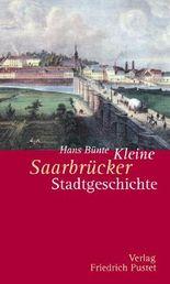 Kleine Saarbrücker Stadtgeschichte