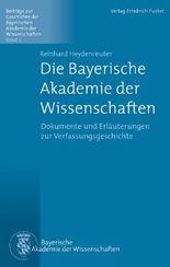 Die Bayerische Akademie der Wissenschaften