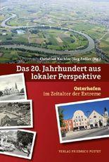 Das 20. Jahrhundert aus lokaler Perspektive