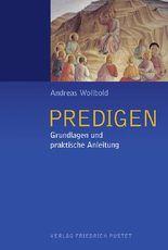 Predigen: Grundlagen und praktische Anleitung