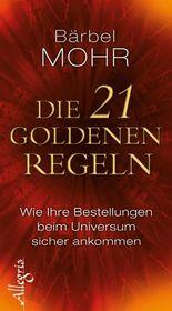 Die 21 goldenen Regeln