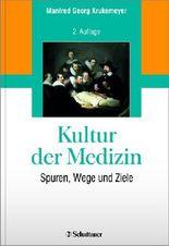 Kultur der Medizin
