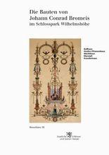 Die Bauten von Johann Conrad Bromeis