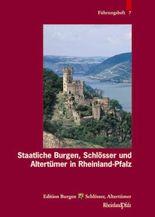 Staatliche Burgen, Schlösser und Altertümer in Rheinland-Pfalz