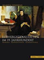 Luthergedenkstätten im 19. Jahrhundert