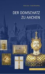 Der Domschatz zu Aachen