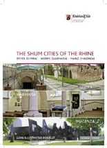The Shum Cities of the Rhine