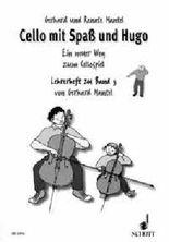 Cello mit Spass und Hugo / Cello mit Spaß und Hugo