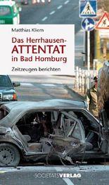 Das Herrhausen-Attentat in Bad Homburg