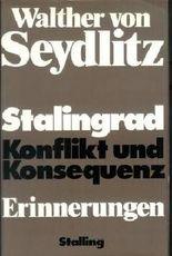 Stalingrad: Konflikt und Konsequenz - Erinnerungen
