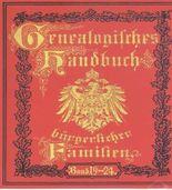 Deutsches Geschlechterbuch - CD-ROM. Genealogisches Handbuch bürgerlicher Familien: Band 19-24