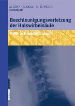 Beschleunigungsverletzung Der Halswirbelsaule