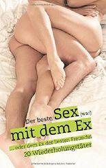 Sex mit dem Ex: 20 Wiederholungstäter