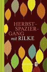 Herbstspaziergang mit Rilke