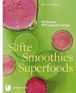 Säfte, Smoothies, Superfoods