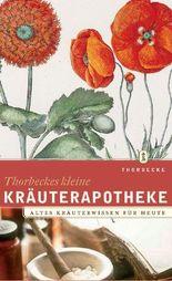 Thorbeckes kleine Kräuterapotheke