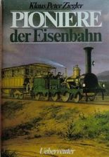 Pioniere der Eisenbahn