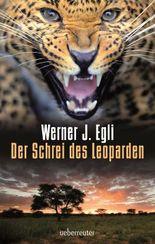 Der Schrei des Leoparden