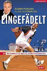 Eingefädelt: Österreichs beste Sportanekdoten
