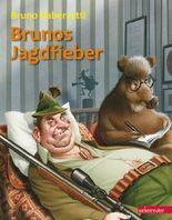 Brunos Jagdfieber