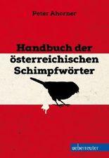 Handbuch der österreichischen Schimpfwörter