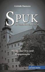 Spuk in Oberösterreich
