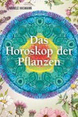 Das Horoskop der Pflanzen