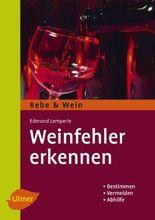 Weinfehler erkennen