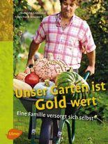 Unser Garten ist Gold wert